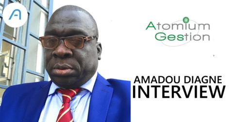 Interview: Amadou DIAGNE, CEO d'Atomium Gestion.