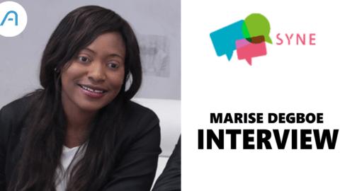 Interview: Maryse DEGBOE, CEO de SYNE.