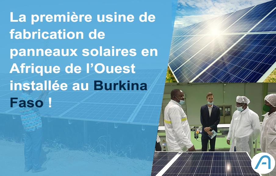 Le Burkina Faso inaugure la première usine de fabrication de panneaux solaires en Afrique de l'Ouest !