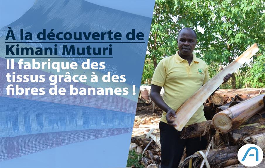 Découverte : Texfad, l'entreprise ougandaise qui transforme les tiges de bananes en tissus.