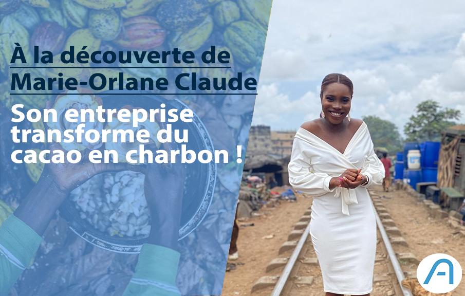Marie-Orlane Claude, l'entrepreneure qui transforme le cacao en charbon bio.