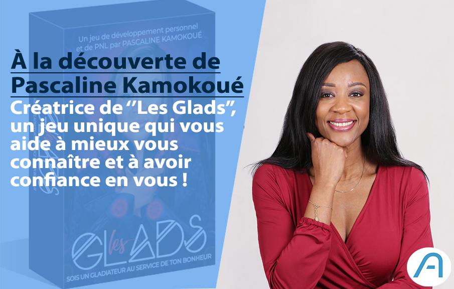 Avec «LES GLADS», Pascaline Kamokoué vous aide à reprendre le contrôle de votre vie !