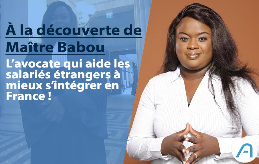 Portrait : Maître Fatou Babou, l'avocate sénégalaise à la rescousse des salariées étrangers en France !