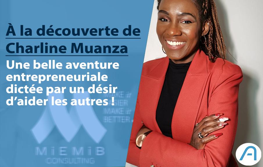 Charline Muanza, l'entrepreneure qui veut aider les entreprises à mieux gérer leurs finances !