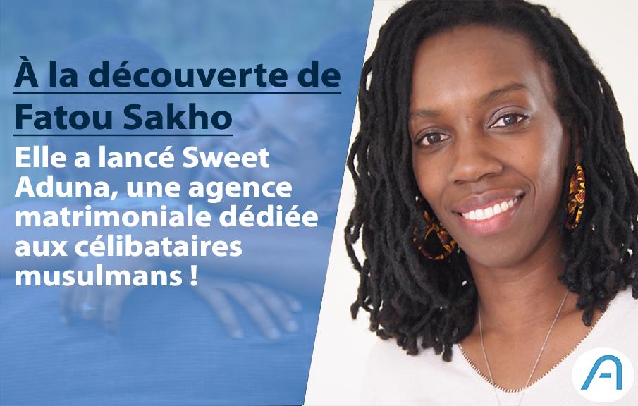 Fatou Sakho a créé Sweet Aduna, une plateforme matrimoniale dédiée au musulmans célibataires !