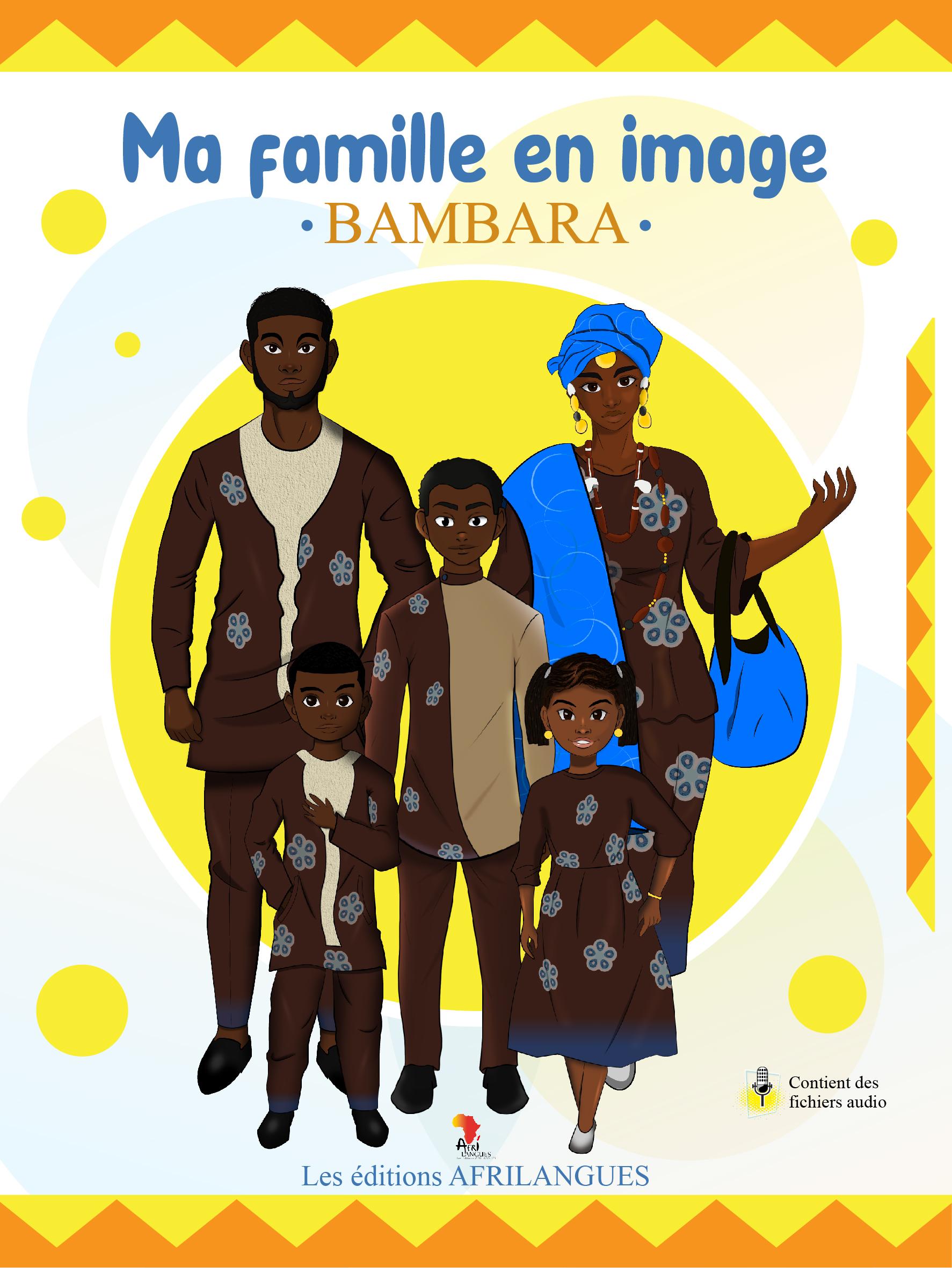 Ma famille en images - Bambara