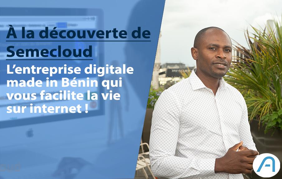 Semecloud, la solution made in Bénin à tous vos besoins digitaux !